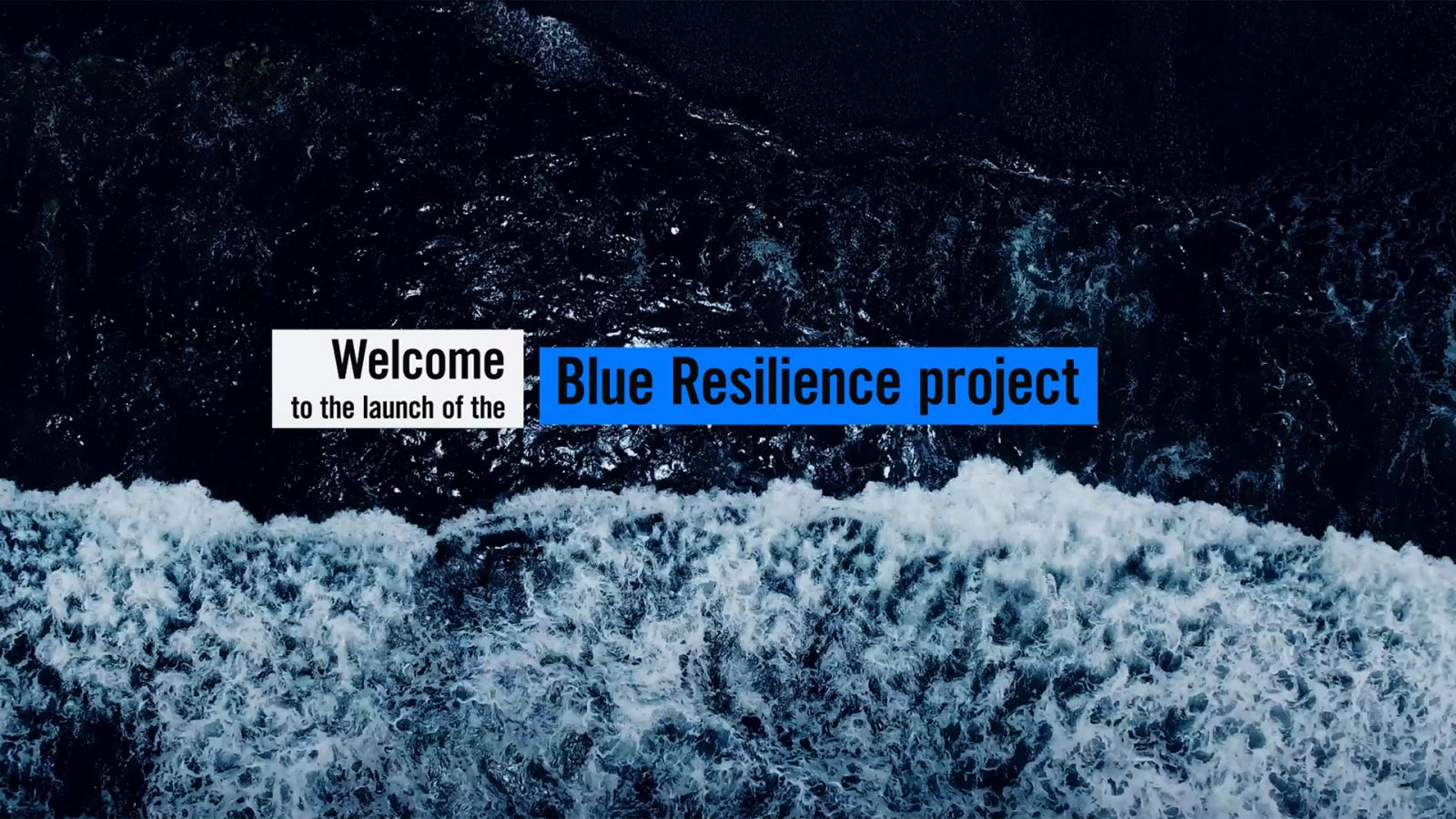 Blue Resilience Project launch